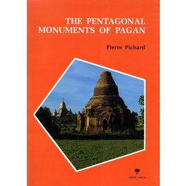White Lotus The Pentagonal Monuments of Pagan, by Pierre Pichard