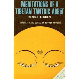 LTWA Meditations of a Tibetan Tantric Abbot, by Kensur Lekden