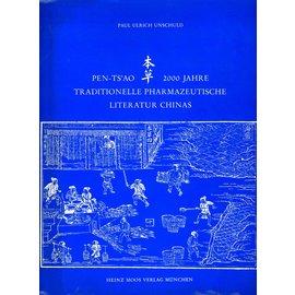 Heinz Moos Verlag München Pen-Tsao: 2000 Jahre Traditionelle Pharmazeutische Literatur Chinas, von Paul Ulrich Unschuld