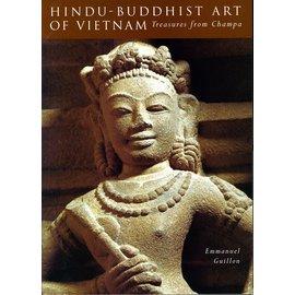 Weatherhill Hindu-Buddhist Art of Vietnam: Treasures from Champa, by Emmanuel Guillon