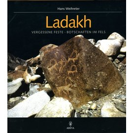 ADEVA Ladakh: Vergessene Feste - Botschaften im Fels, von Hans Weihreter