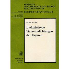 Akademie Verlag Berlin Buddhistische Stabreimdichtungen der Uighuren, von Peter Zieme