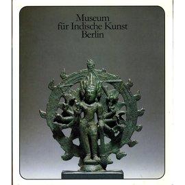 Staatliche Museen Preussischer Kulturbesitz Museum für Indische Kultur Berlin, von. H. Härtel