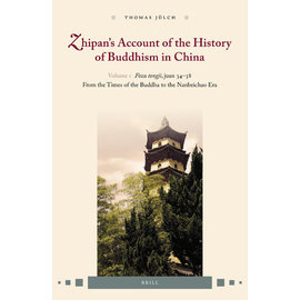 Brill Zhipan's Account of the History of Buddhism in China (1), by Thomas Jülch