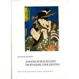 Franz Steiner Verlag Japans Schaukunst im Wandel der Zeiten, von Johannes Barth