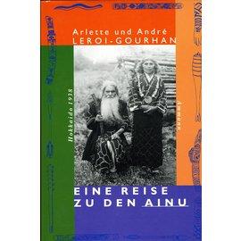 Ammann Verlag Eine Reise zu den Ainu, von Arlette und André Lerol-Gourhan