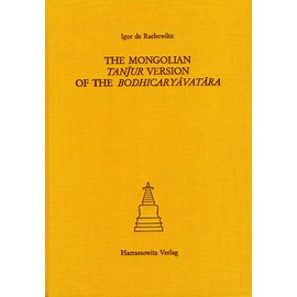 Harrassowitz The Mongolian Tanjur Version of the Bodhicaryavatara, by Igor de Rachewiltz