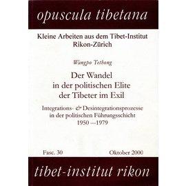 Opuscula Tibetana Der Wandel der Politischen Elite der Tibeter im Exil, von Wangpo Tethong