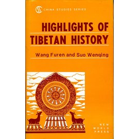 New World Press Highlight of Tibetan History, by Wang Furen and Suo Wenqing