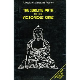 Library of Tibetan Works and Archives The Sublime Path of the Victorious Ones, by office of H.H. the Dalai Lama