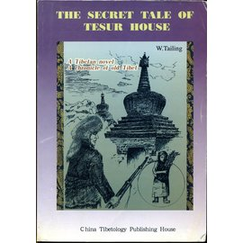 China Tibetology Publishing House The Secret Tale of the Tesur House, by W. Tailing