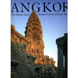 Houghton Mifflin Angkor: The Hidden Glories, by Michael Freeman and Roger Warner