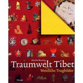 Haupt Verlag Traumwelt Tibet: Westliche Trugbilder, von Martin Brauen