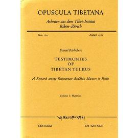 Verlag Tibet Institut Rikon Testimonies of Tibetan Tulkus, by Daniel Bärlocher