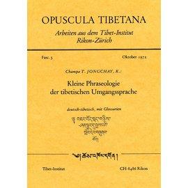 Opuscula Tibetana Kleine Phraseologie der Tibetischen Umgangssprache, von Champa T. Jongchay, K