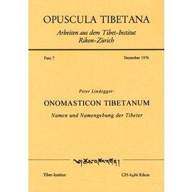 Opuscula Tibetana Onomasticum Tibetanum: Namen und Namensgebung der Tibeter, von Peter Lindegger