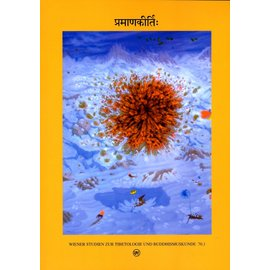 Wiener Studien zur Tibetologie und Buddhismuskunde Pramanakirthih: Papers dedicated to Ernst Steinkellner, by coll.