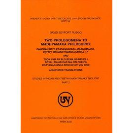 Wiener Studien zur Tibetologie und Buddhismuskunde Two Prolegomena to Madhyamaka Philosophy, by David Seyfort Ruegg