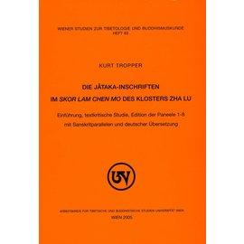 Wiener Studien zur Tibetologie und Buddhismuskunde Die Jataka-Inschriften im skor lam chen mo des Klosters Zha Lu, von Kurt Tropper