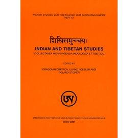 Wiener Studien zur Tibetologie und Buddhismuskunde Sikhisamuccayah: Indian and Tibetan Studies, ed. by Dragomir Dimitrov, Ulrike Roesler and Roland Steiner
