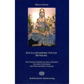 Buddhistischer Studienverlag Das Allumfassende Tor zur Befreiung, von Marcus Günzel