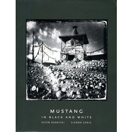 Vajra Publications Mustang in Black and White, by  Kevin Bubriski and Sienna Craig