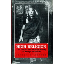 Motilal Banarsidas Publishers High Religion: A Cultural and Political History of Sherpa Buddhism, by Sherry B. Ortner