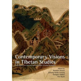 Serindia Publications Contemporary Visions in Tibetan Studies, by Brandon Dotson, Kalsang Norbu Gurung, Georgios Halkias, Tim Myatt