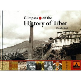 Tibet Museum Glimpses on the History of Tibet, by Claude Arpi