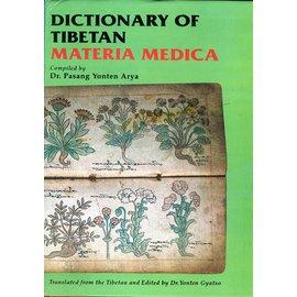 Motilal Banarsidas Publishers Dictionary of Tibetan Materia Medica, by Dr. Pasang Yonten Arya