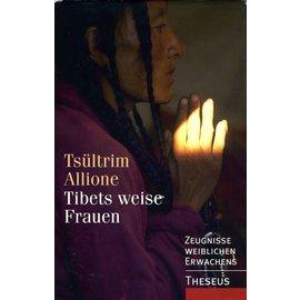 Theseus Verlag Tibets Weise Frauen, von Tsultrim Allione