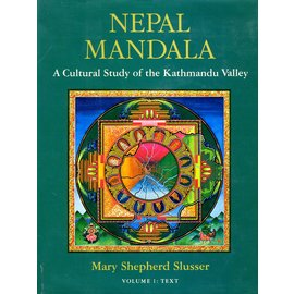 Princeton University Press Nepal Mandala: A Cultural Study of the Kathmandu Valley, by Mary Shepherd Slusser