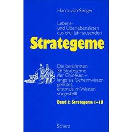 Scherz Strategeme: Lebens- und Überlebensstrategien aus drei Jahrtausenden, von Harro von Senger