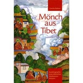 Edition Rabten Gesche Rabten: Mönch aus Tibet: Autobiographie eines tibetischen Meditationsmeisters