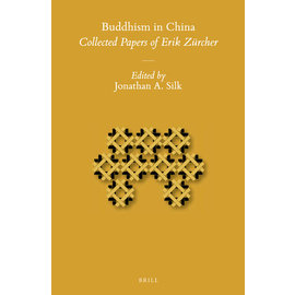 Brill Buddhism in China: Collected Papers of Erich Zürcher, by Jonathan A. Silk