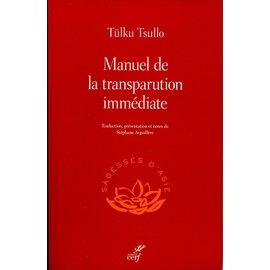 Le Cerf Manuel de la Transparution Immédiate, by Tulku Tsulllo, trad. by Stéphane Arguillère