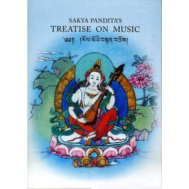 Vajra Publications Sakya Pandita's Treatise on Music, with a Commentary by  Kunga Sonam