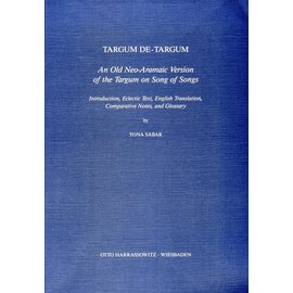 Harrassowitz Targum de Targum: The Old Neo-Aramaic Version of the Targum on Song of Songs, by Yona Sabar