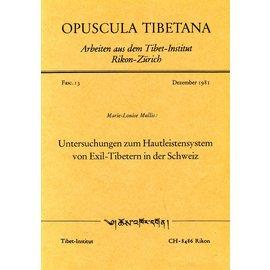 Verlag Tibet Institut Rikon Untersuchungen zum Hautleistensystem von Exil-Tibetern in  der Schweiz, von Marie-Louise Mullis