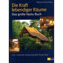 AT Verlag Die Kraft lebendiger Räume: das grosse Vasta Buch, von  Marcus Schmieke