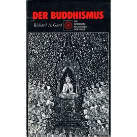 Edito-Service SA Genf Der Buddhismus, von Richard A. Gard