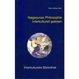 Traugott Bautz Nagarjunas Philosophie interkulturell gelesen, von Ram Adhar Mall