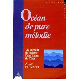 Dervy Océan de pure mélodie: Vie et chant du sixième Dalai Lama du Tibet, par Alain Fromaget
