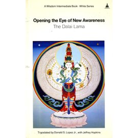 Wisdom Publications Opening the Eye of New Awareness, by HH The Dalai Lama 14