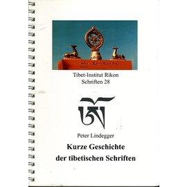 Verlag Tibet Institut Rikon Kurze Geschichte der tibetischen Schriften, von Peter Lindegger