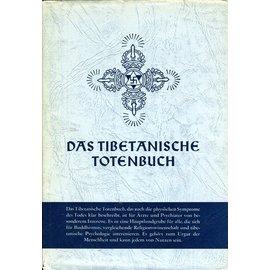 Rascher Verlag Das Tibetanische Totenbuch, von Lama Kazi Dawa-Samdup und W.Y. Evans-Wentz