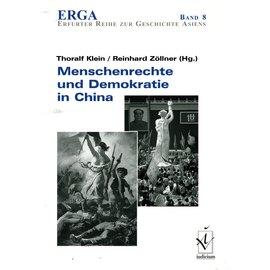 Iudicium Verlag München Menschenrechte und Demokratie in China, von Thoralf Klein und Reinhard Zöllner
