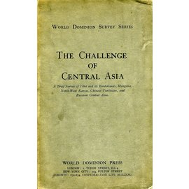 World Dominion Press The Challenge of Central Asia, by Mildred Cable a.o.