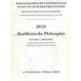Francke Verlag Bern Bibliographische Einführungen in das Studium der Philosophie:  Buddhistische Philosophie, von R. Regamey