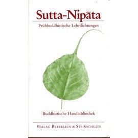 Verlag Beyerlein & Steinschulte Sutta-Nipata: Frübuddhistische Lehrdichtungen, übersetzt von Nyanaponika